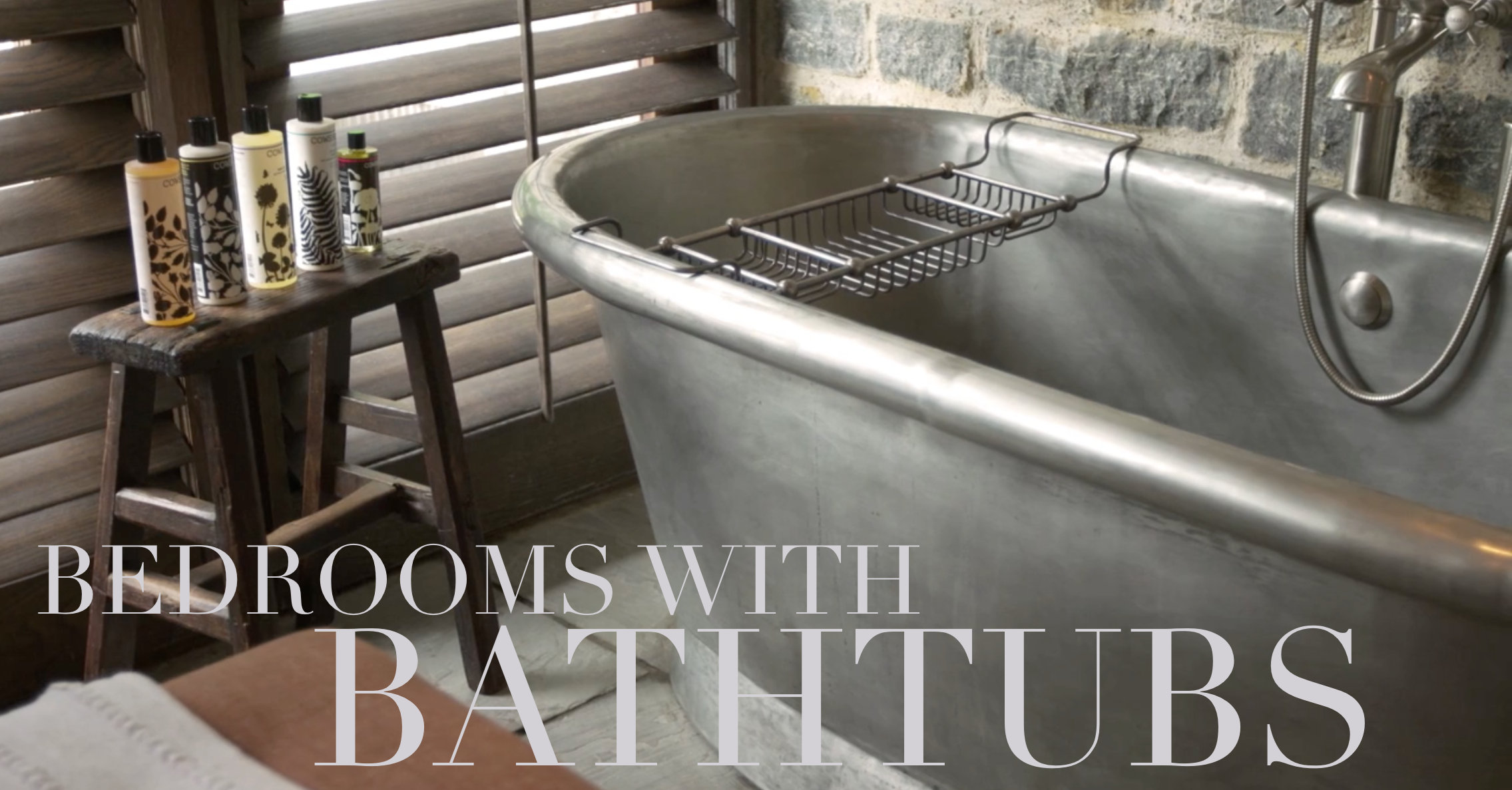 Bathtub Bedrooms